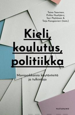 Kieli, koulutus, politiikka